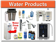 Water Products - Check out our wide assortment of water generators, filters, ionizers, and other supplements.